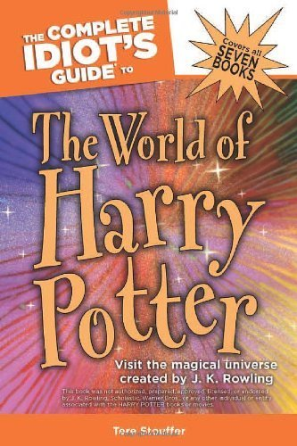 the-complete-idiots-guide-to-the-world-of-harry-potter-complete-idiots-guides-lifestyle-paperback-by