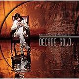 """Naozumi Takahashi 10th Anniversary BEST""""DECADE GOLD"""""""