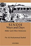 img - for Sindh: Ways and Days: A Medley of Memories, Hunting, and Sporting by Rashdi Pir Ali Muhammad (2003-06-05) Hardcover book / textbook / text book
