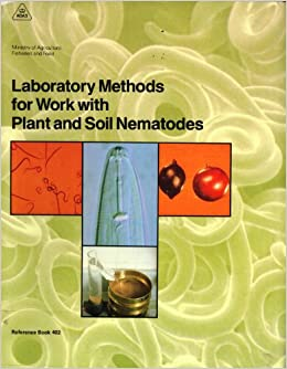 Laboratory methods for work with plant and soil nematodes for Soil and plant lab