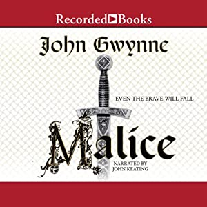 Malice: The Faithful and the Fallen, Book 1 | [John Gwynne]