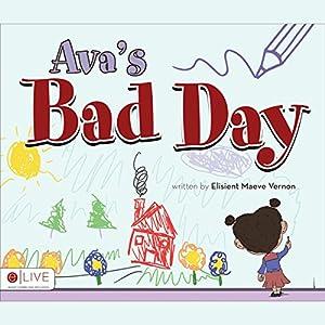 Ava's Bad Day Audiobook