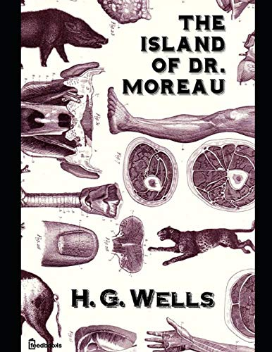 The Island of Dr. Moreau ( ANNOTATED ) [Wells, H.G.] (Tapa Blanda)