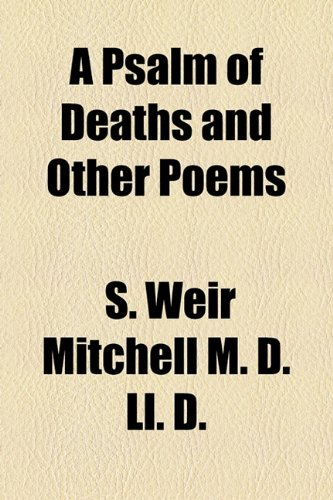 A Psalm of Deaths and Other Poems