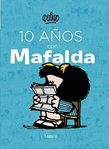 Download 10 años con Mafalda / 10 years with Mafalda (Spanish Edition)