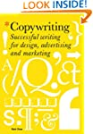 Copywriting: Successful Writing for D...