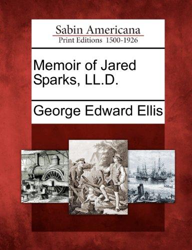 Memoir of Jared Sparks, LL.D.