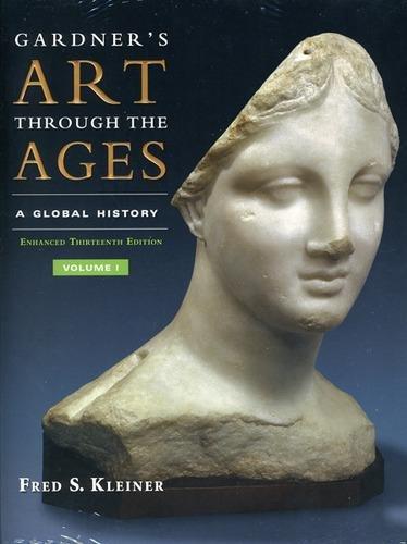 Gardner's Art Through the Ages: Global History, Enhanced...