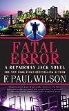 img - for Fatal Error (Repairman Jack Novels) book / textbook / text book