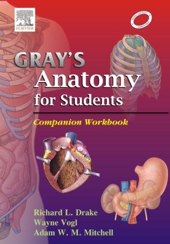 Gray's Anatomy for Students: Companion workbook 2/Ed