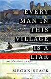 Every Man in This Village is a Liar (text only) 1st (First) edition by M. Stack