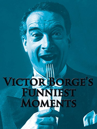 Victor Borge's Funnies Moments