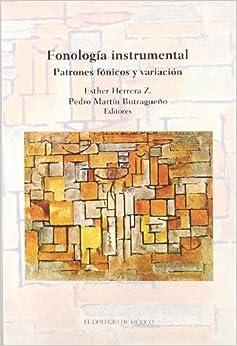 Fonología instrumental, patrones fónicos y variación (Estudios