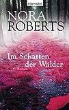Im Schatten der W�lder: Roman