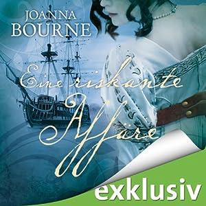 Eine riskante Affäre (Spymasters 2) | [Joanna Bourne]