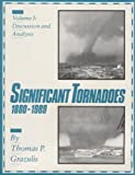 img - for Significant Tornadoes, 1880-1989: Volume 1, Discussion and Analysis book / textbook / text book