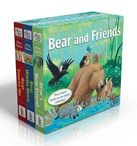 Bear and Friends: Bear Snores On; Bear Wants More; Bear's New Friend (The Bear Books) - Karma Wilson