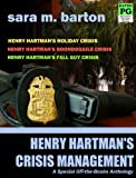 Henry Hartmans Crisis Management (Off-the-Books Mystery)