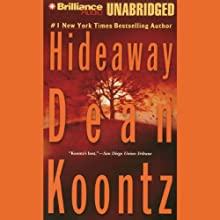 Hideaway (       UNABRIDGED) by Dean Koontz Narrated by Michael Hanson, Carol Cowan