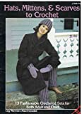 img - for Hats, Mittens & Scarves to Crochet #7825 book / textbook / text book