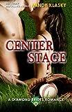 Center Stage (Diamond Brides) (Volume 8)