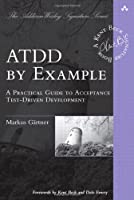 ATDD by Example: A Practical Guide to Acceptance Test-Driven Development ebook download