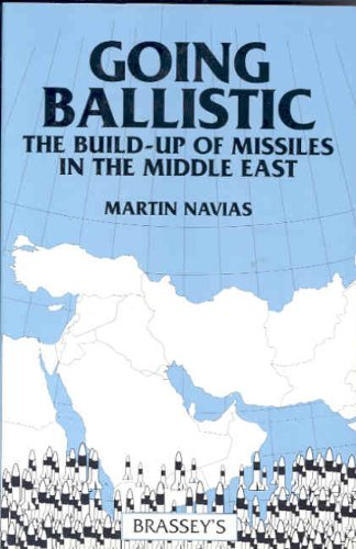 GOING BALLISTIC: The Build-up of Missiles in the Middle East PDF