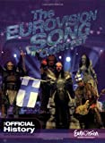 The Eurovision Song Contest: The Official History John Kennedy O'Connor