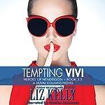 Tempting Vivi: Heroes of Henderson, Book 3.5 | Liz Kelly