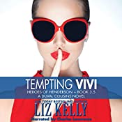 Tempting Vivi: Heroes of Henderson, Book 3.5 | Liz Kelly