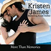 More Than Memories | [Kristen James]