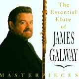 Masterpieces - The Essential Flute of James Galway
