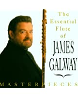 The Essential flute of James  Galway - Masterpieces