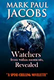 img - for The Watchers from within Moments, Revealed book / textbook / text book