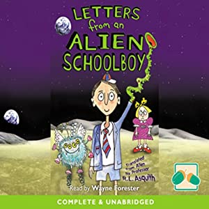 Letters from an Alien Schoolboy | [Ros Asquith]