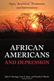 img - for African Americans and Depression: Signs, Awareness, Treatments, and Interventions book / textbook / text book