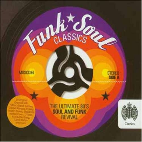 Funk Soul Classics: The Ultimate 80's Soul And Funk Revival