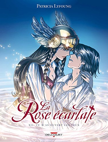 La rose écarlate (12) : Tu m'as ouvert les yeux