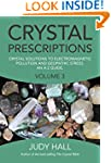 Crystal Prescriptions volume 3: Cryst...
