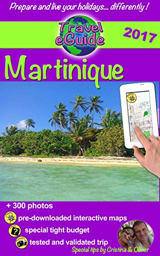 travel-eguide-martinique-edition-2017-discover-the-caribbean-flower-island-with-a-french-touch-engli