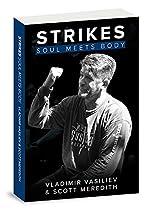 Strikes: Soul Meets Body