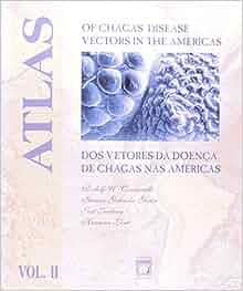 Atlas of Chagas' disease vectors in the Americas =: Atlas
