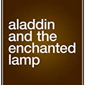 Aladdin and the Enchanted Lamp | [John Payne (translator)]