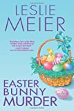 Easter Bunny Murder (Lucy Stone) (0758229356) by Meier, Leslie