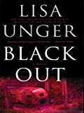 Black Out (Thorndike Thrillers) (1410409317) by Unger, Lisa
