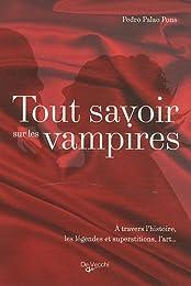 Tout savoir sur les vampires