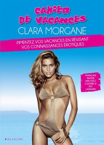 [Clara Morgane] Cahier de vacances Clara Morgane