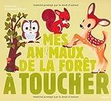 """Afficher """"Mes animaux de la forêt à toucher"""""""