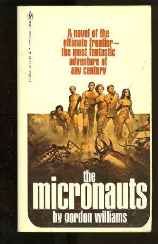 The Micronauts, Williams,Gordon