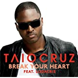 Break Your Heart [feat. Ludacris]